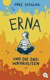 Erna und die drei Wahrheiten (eBook, ePUB)