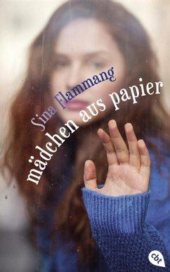 Mädchen aus Papier (eBook, ePUB) - Flammang, Sina