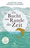 Die Bucht am Rande der Zeit (eBook, ePUB)