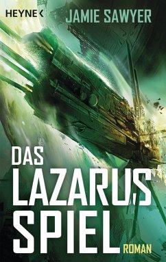 Das Lazarus-Spiel / The Lazarus War Bd.3 (eBook, ePUB) - Sawyer, Jamie