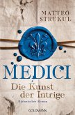 Die Kunst der Intrige / Medici Bd.2 (eBook, ePUB)