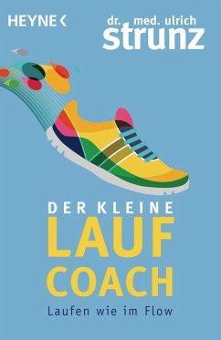 Der kleine Laufcoach (eBook, ePUB) - Strunz, Ulrich