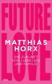 Future Love (eBook, ePUB)