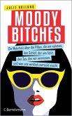 Moody Bitches (eBook, ePUB)