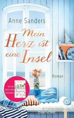 Mein Herz ist eine Insel (eBook, ePUB) - Sanders, Anne