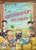 Die Heuhaufen-Halunken Bd.1 (eBook, ePUB)