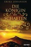 Verbannt / Die Königin der Schatten Bd.3 (eBook, ePUB)