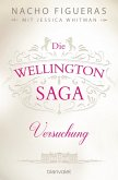 Versuchung / Die Wellington Saga Bd.1 (eBook, ePUB)