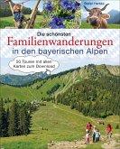 Die schönsten Familienwanderungen in den bayerischen Alpen (eBook, ePUB)