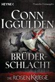 Brüderschlacht / Die Rosenkriege Bd.4 (eBook, ePUB)