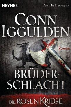 Brüderschlacht / Die Rosenkriege Bd.4 (eBook, e...
