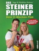 Das Steiner Prinzip - Dein 12-Wochen-Plan (eBook, ePUB)