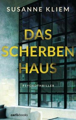 Das Scherbenhaus (eBook, ePUB) - Kliem, Susanne