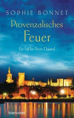 Provenzalisches Feuer / Pierre Durand Bd.4 (eBo...