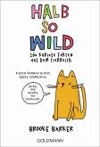 Halb so wild (eBook, ePUB)