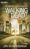 The Walking Dead / The Walking Dead Roman Bd.7 (eBook, ePUB)