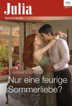 Nur eine feurige Sommerliebe? (eBook, ePUB) - Stephens, Susan