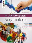 Praxiswissen Acrylmalerei (eBook, PDF)
