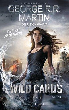 Der Schwarm / Wild Cards. Die erste Generation Bd.2 (eBook, ePUB) - Martin, George R. R.