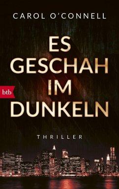 9783641199838 - O´Connell, Carol: Es geschah im Dunkeln (eBook, ePUB) - Buch