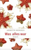 Was alles war (eBook, ePUB)
