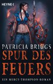 Spur des Feuers / Mercy Thompson Bd.9 (eBook, ePUB)