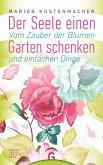 Der Seele einen Garten schenken (eBook, ePUB)