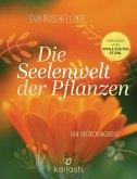 Die Seelenwelt der Pflanzen (eBook, ePUB)