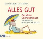 Alles gut - Das kleine Überlebensbuch (eBook, ePUB)