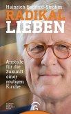 Radikal lieben (eBook, ePUB)