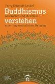 Buddhismus verstehen (eBook, ePUB)