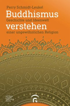 Buddhismus verstehen (eBook, ePUB) - Schmidt-Leukel, Perry