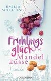 Frühlingsglück und Mandelküsse (eBook, ePUB)