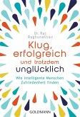 Klug, erfolgreich, und trotzdem unglücklich (eBook, ePUB)