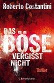 Das Böse vergisst nicht / Commissario Balistreri Trilogie Bd.3 (eBook, ePUB)