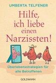 Hilfe, ich liebe einen Narzissten! (eBook, ePUB)