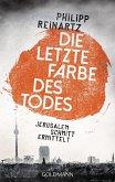 Die letzte Farbe des Todes / Jerusalem Schmitt Bd.1 (eBook, ePUB)