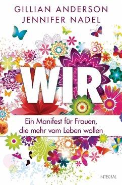 Wir (eBook, ePUB) - Anderson, Gillian; Nadel, Jennifer