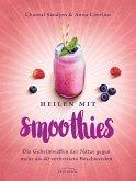 Heilen mit Smoothies (eBook, ePUB)