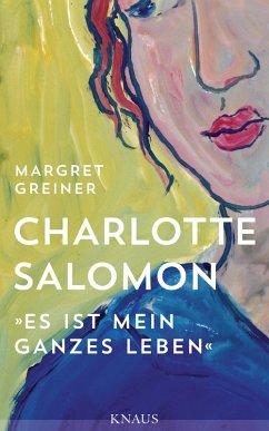 Charlotte Salomon (eBook, ePUB) - Greiner, Margret