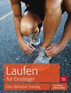 Laufen für Einsteiger (Mängelexemplar) - Kreiselmeier, Lars; Gottwald, Peter M.