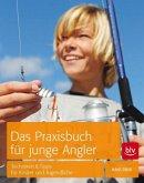Das Praxisbuch für junge Angler (Mängelexemplar)
