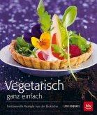 Vegetarisch ganz einfach. Taschenbuch (Mängelexemplar)