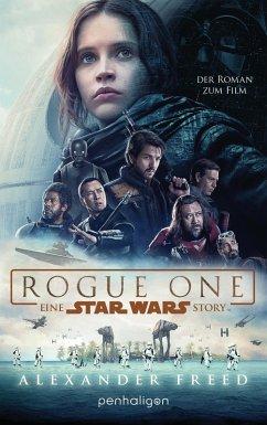 Star Wars(TM) - Rogue One / Star Wars Bd.4 (eBook, ePUB) - Freed, Alexander