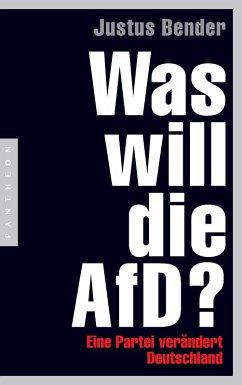 Was will die AfD? (eBook, ePUB) - Bender, Justus