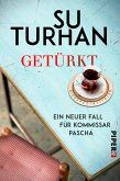 Getürkt / Kommissar Pascha Bd.5 (eBook, ePUB)
