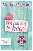Liebe stand nicht im Vertrag (eBook, ePUB)