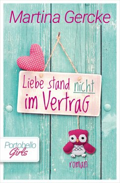 Liebe stand nicht im Vertrag (eBook, ePUB) - Gercke, Martina