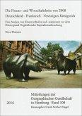 Die Finanz- und Wirtschaftskrise von 2008. Deutschland - Frankreich - Vereinigtes Königreich