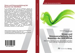 Stress und Stressverarbeitung bei Beamten der ASE/WEGA